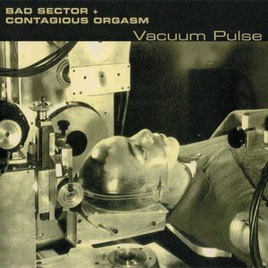 Image for 'bad sector + contagious orgasm'