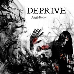 Image for 'Deprive'