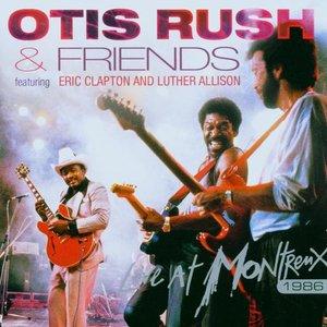 Image for 'Otis Rush & Friends'