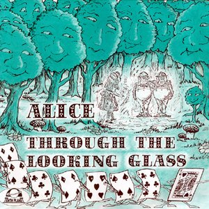 Image for 'Alice Through The Looking Glass'