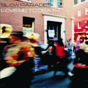 Image pour 'Slow Parades'