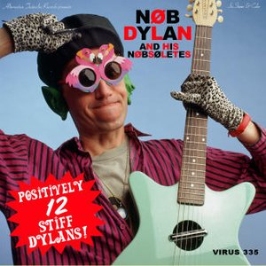 Image for 'Nob Dylan And His Nobsoletes'
