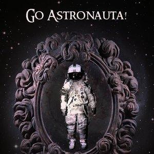 Bild für 'Go Astronauta!'