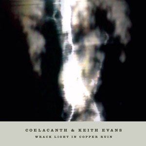 Immagine per 'Coelacanth & Keith Evans'