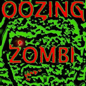 Image for 'Oozing Zombi Sludge'