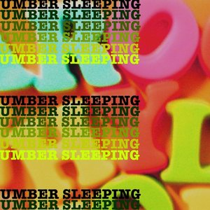 Image for 'Umber Sleeping'