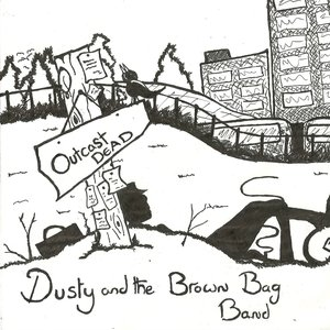 Image for 'Dusty and the Brown Bag Band'