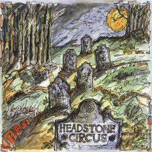 Image for 'Headstone Circus'