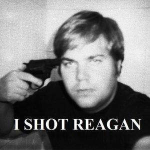 Bild für 'I shot Reagan'
