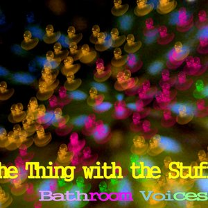 Immagine per 'The thing with the stuff'