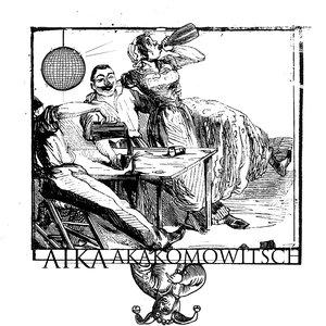 Image pour 'Aika Akakomowitsch'