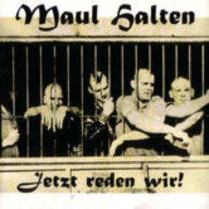 Image for 'Maul Halten'
