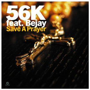 Image for '56k feat. Bejay'