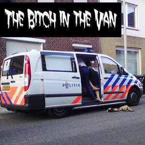 Image for 'The Bitch in the Van'