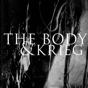 Image pour 'THE BODY & KRIEG'