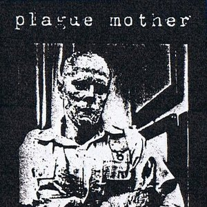 Image for 'Plague Mother'