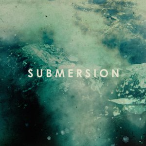 Image for 'Submersion'