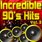 Incredible 90's Hits - Ultimate Hits From The 1990's Vol. 3