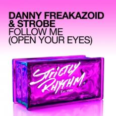 Danny Freakazoid & Strobe