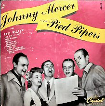 Johnny Mercer And The Pied Pipers